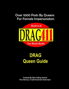Drag Queen Guide, Drag Queen Handbook, Female Impersonator